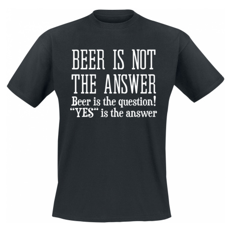 Beer Is The Question! - - T-Shirt - black
